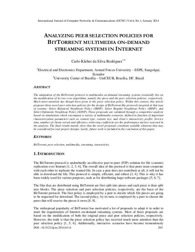 International Journal of Computer Networks & Communications (IJCNC) Vol.6, No.1, January 2014  ANALYZING PEER SELECTION PO...