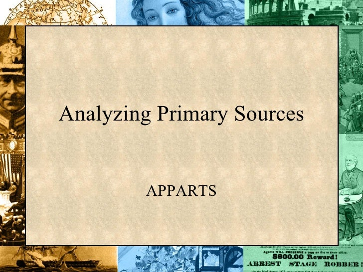 Analyzing Primary Sources APPARTS