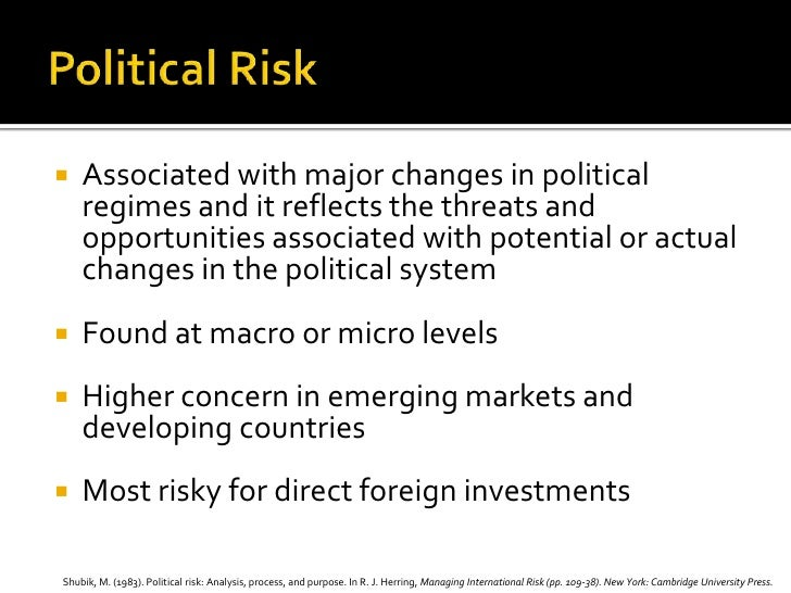 macro and micro political risk Managing risk is a key part of an iran market entry strategy  whether foreign or  iranian—need to heed the dynamics of the micro scale  at the macro level,  political debates around privatization and foreign ownership may.