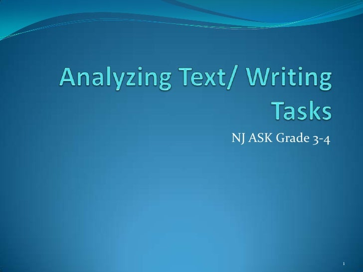 Analyzing Text/ Writing Tasks<br />NJ ASK Grade 3-4<br />1<br />