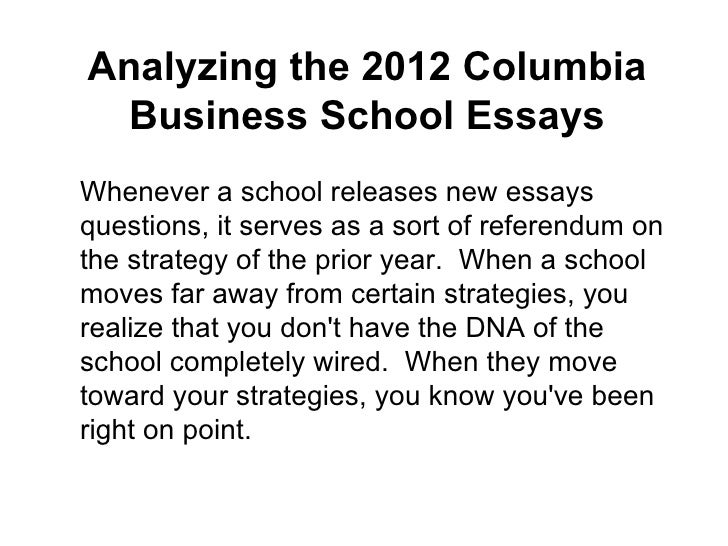 How To Write A High School Application Essay Analyzing The  Columbia Business School  Essayshttpwwwamerasiaconsultingcom  Examples Of High School Essays also English Essay Speech Analyzing The  Columbia Business School Essays Examples Of Proposal Essays
