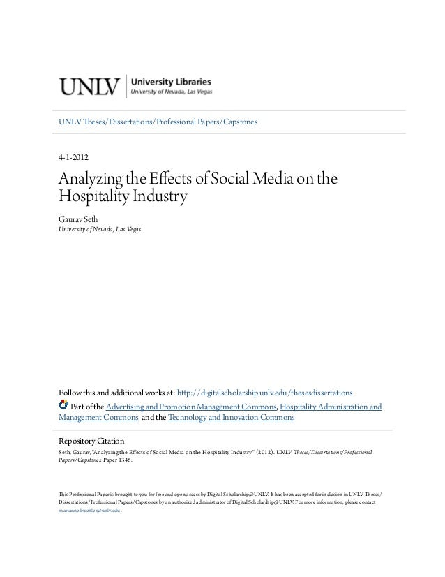 UNLV Theses/Dissertations/Professional Papers/Capstones  4-1-2012  Analyzing the Effects of Social Media on the Hospitalit...