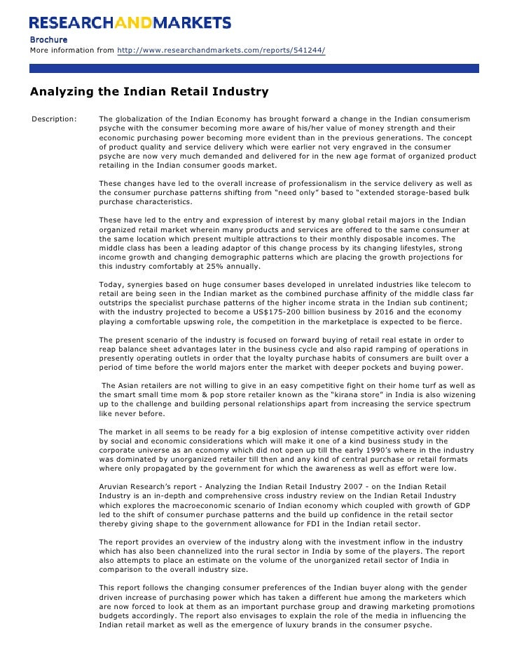 Brochure More information from http://www.researchandmarkets.com/reports/541244/     Analyzing the Indian Retail Industry ...