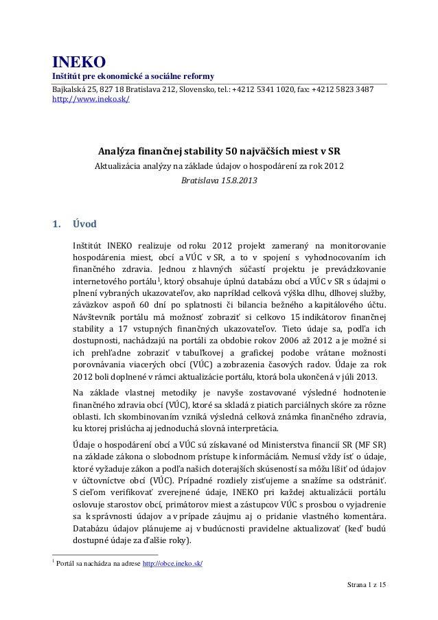 Strana 1 z 15 INEKO Inštitút pre ekonomické a sociálne reformy Bajkalská 25, 827 18 Bratislava 212, Slovensko, tel.: +4212...
