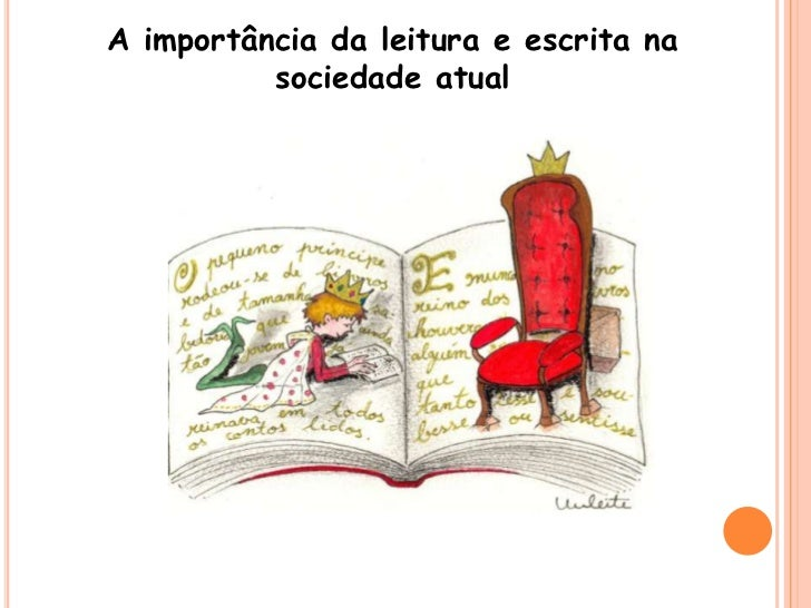A importância da leitura e escrita na          sociedade atual