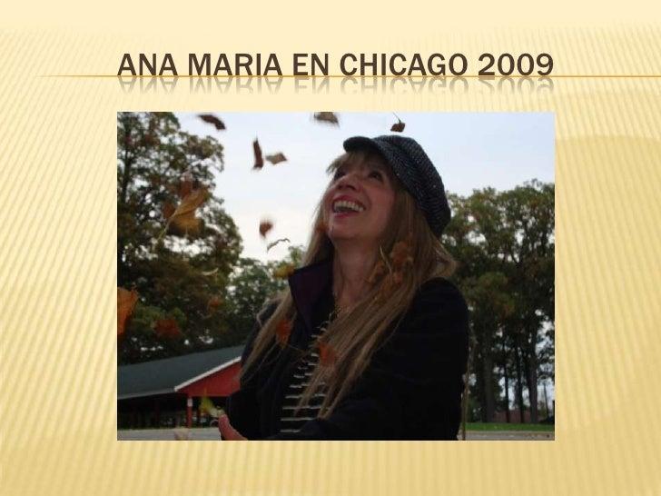 Ana Maria en chicago 2009<br />