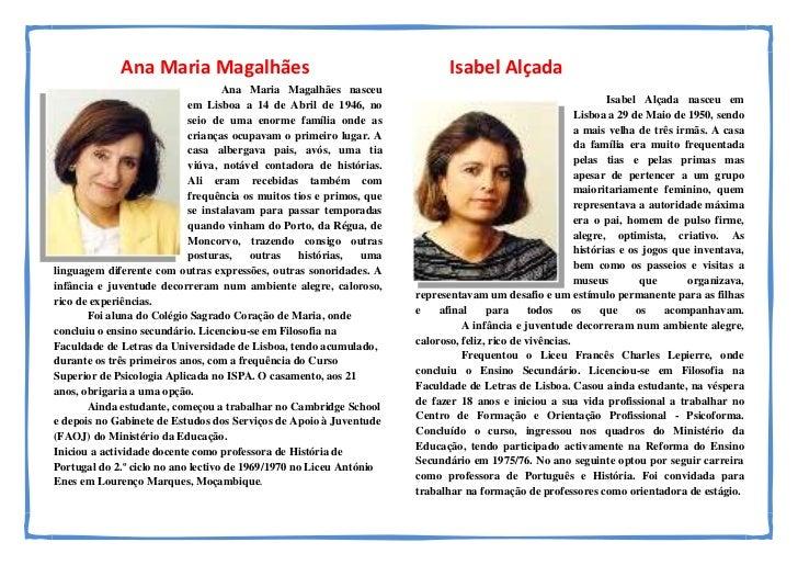 Ana Maria Magalhães                                              Isabel Alçada                                    Ana Mari...