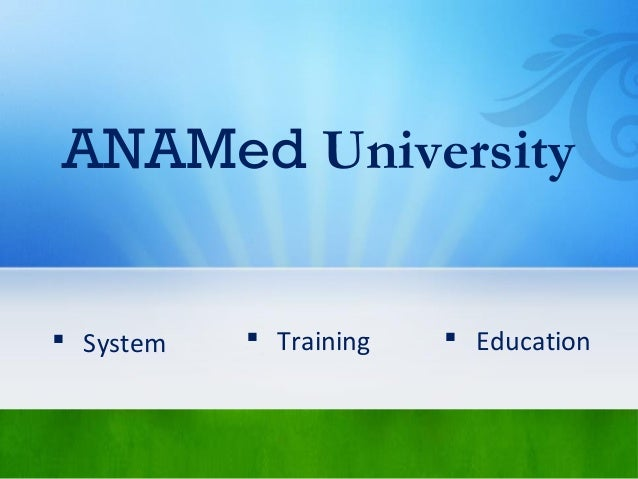 ANAMed University  System  Training  Education