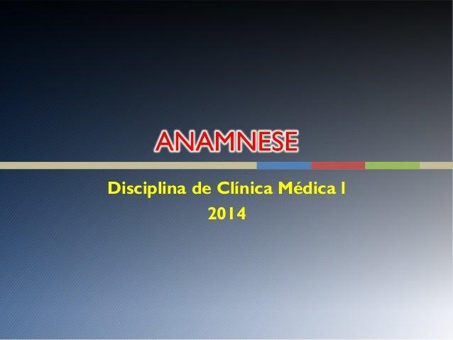 Disciplina de Clínica Médica l 2014