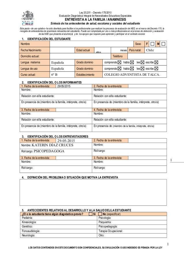 1 Ley 20.201 – Decreto 170/2010 Evaluación Diagnóstica Integral de Necesidades Educativas Especiales ENTREVISTA A LA FAMIL...