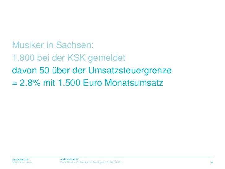 Musiker in Sachsen:<br />1.800 beider KSK gemeldet<br />davon 50 überderUmsatzsteuergrenze<br />= 2.8% mit 1.500 Euro Mona...