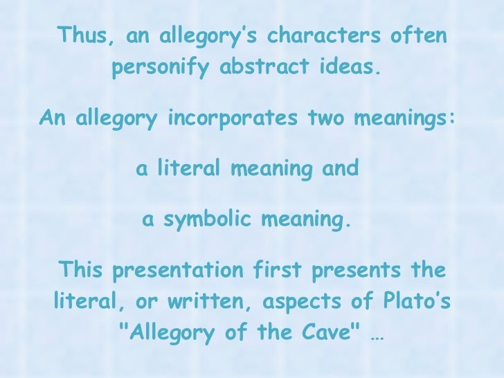 "a personal interpretation of platos allegory of the cave The cave: an adaptation of plato's allegory in clay an excerpt from plato's republic,  ""people are frugal in guarding their personal property."