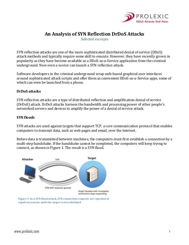 An Analysis of SYN Reflection DrDoS Attacks Selected excerpts SYN reflection attacks are one of the more sophisticated dis...