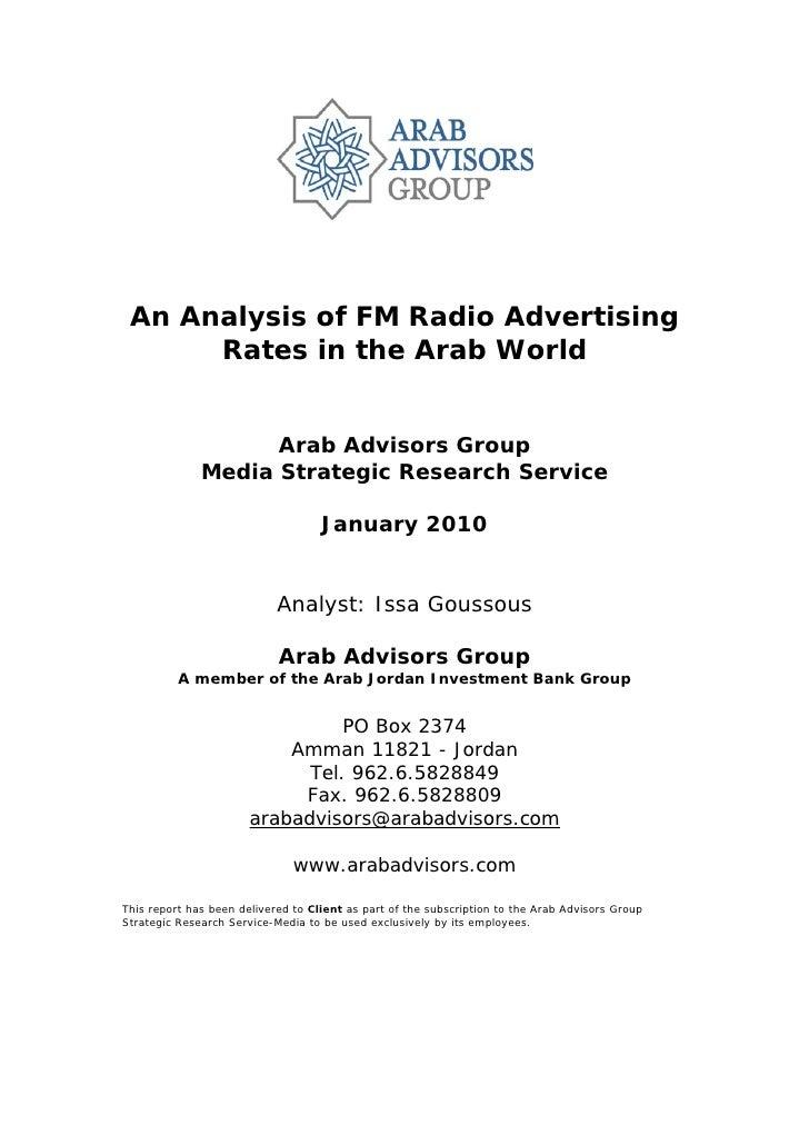 An Analysis of FM Radio Advertising       Rates in the Arab World                       Arab Advisors Group               ...