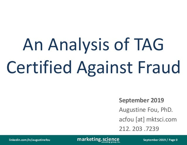 September 2019 / Page 0marketing.scienceconsulting group, inc. linkedin.com/in/augustinefou An Analysis of TAG Certified A...