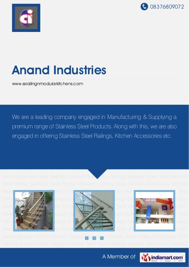 08376809072A Member ofAnand Industrieswww.ssrailingnmodularkitchens.comStainless Steel Railings Stainless Steel Glass Rail...