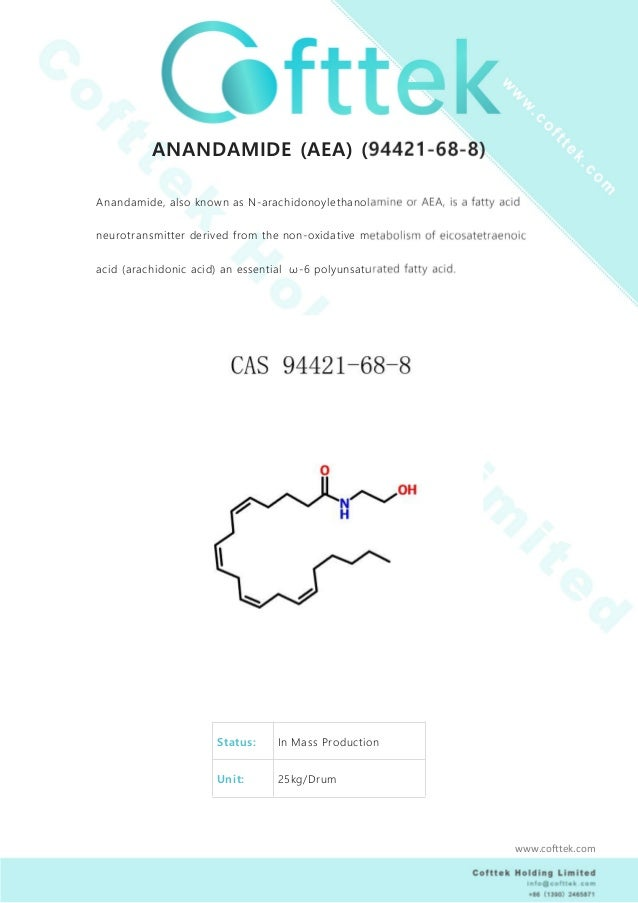 ANANDAMIDE (AEA) (94421-68-8) Anandamide, also known as N-arachidonoylethanolamine or AEA, is a fatty acid neurotransmitte...