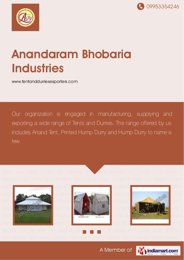 09953354246A Member ofAnandaram BhobariaIndustrieswww.tentanddurriesexporters.comMughal Tent Luxury Tents Office Tents Jup...