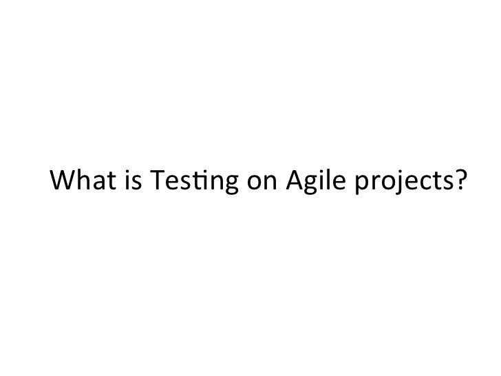 Anand Bagmar - Behavior Driven Testing (BDT) in Agile Slide 2