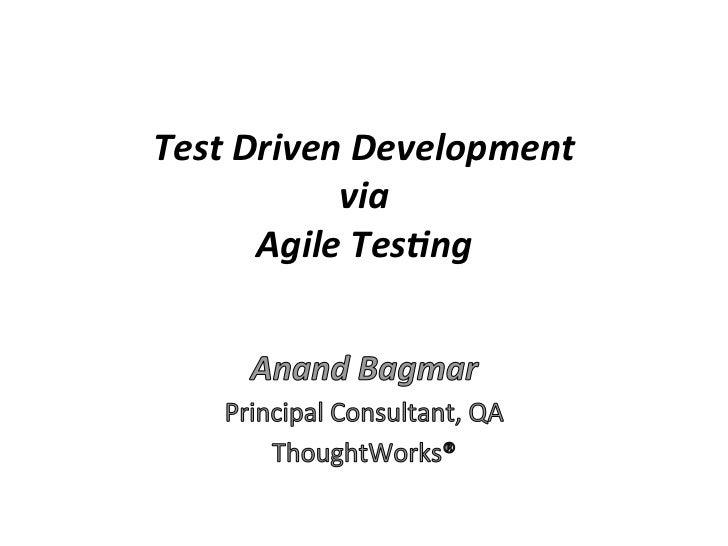 test driven development via agile testing