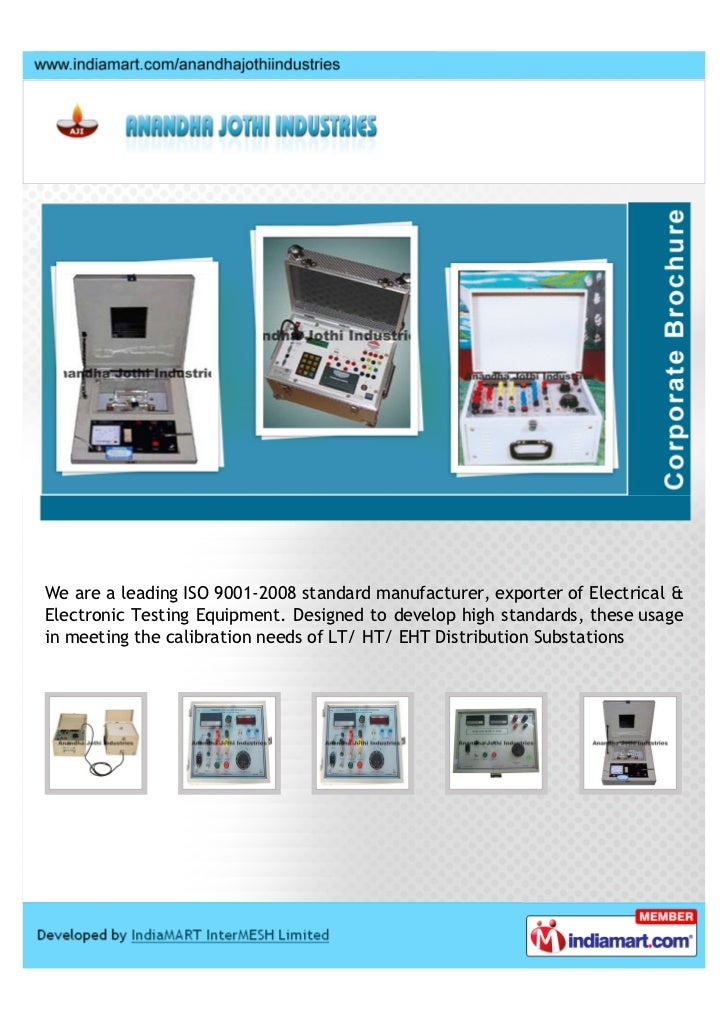 We are a leading ISO 9001-2008 standard manufacturer, exporter of Electrical &Electronic Testing Equipment. Designed to de...