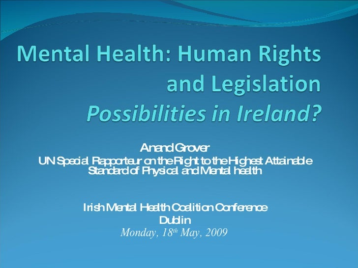 Anand Grover UN Special Rapporteur on the Right to the Highest Attainable  Standard of Physical and Mental health Irish Me...