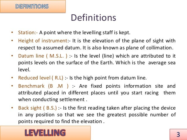 leveling and contouring Levelling and contouring 1 1 2 levelling according to science • leveling is a  branch of surveying which deals with the measurement of.