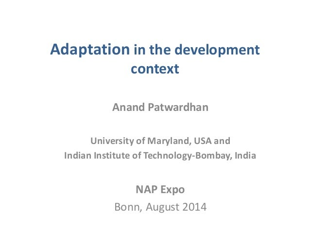 Anand Patwardhan, GEF/STAP: Adaptation in the development context