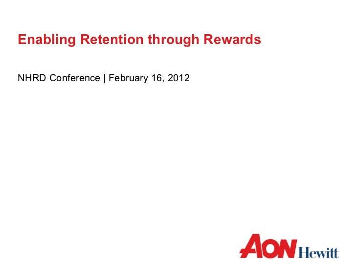 Rewards as a Retention Framework