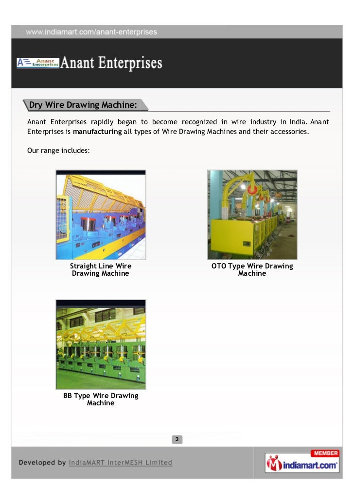 Dry Wire Drawing Machine:Anant Enterprises rapidly began to become recognized in wire industry in India. AnantEnterprises ...
