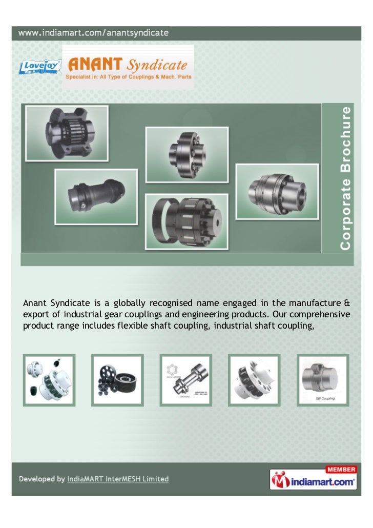 Anant Syndicate is a globally recognised name engaged in the manufacture &export of industrial gear couplings and engineer...