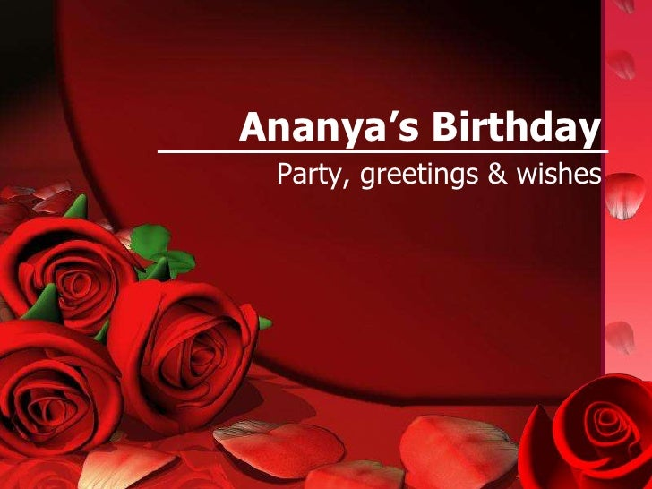 Ananya's Birthday<br />Party, greetings & wishes<br />