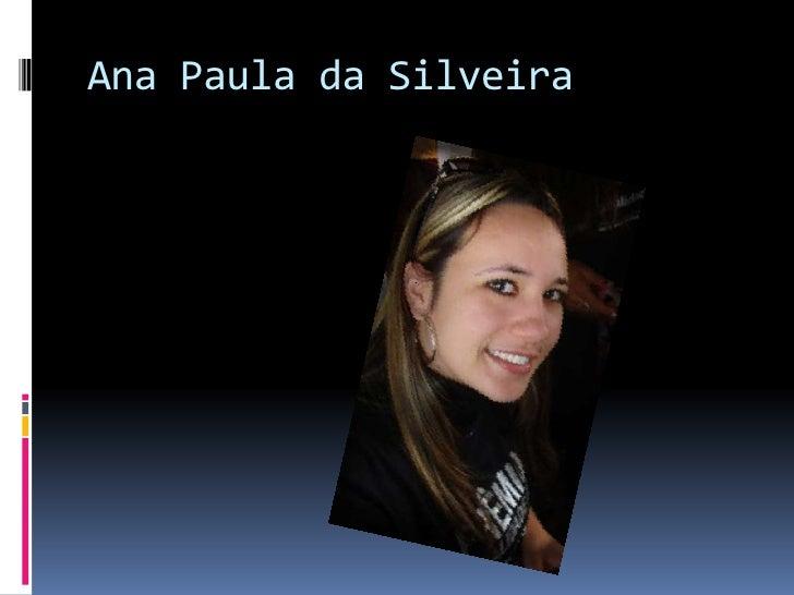 Ana Paula da Silveira<br />