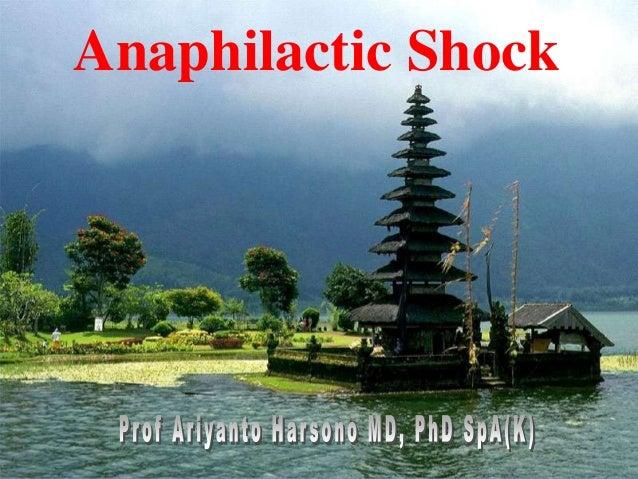 Prof. DR.Dr.Ariyanto Harsono SpA(K) 1 Anaphilactic Shock