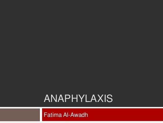 ANAPHYLAXISFatima Al-Awadh