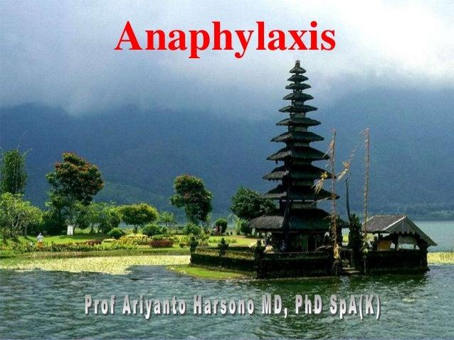 Prof. DR.Dr.Ariyanto HarsonoSpA(K)1Anaphylaxis