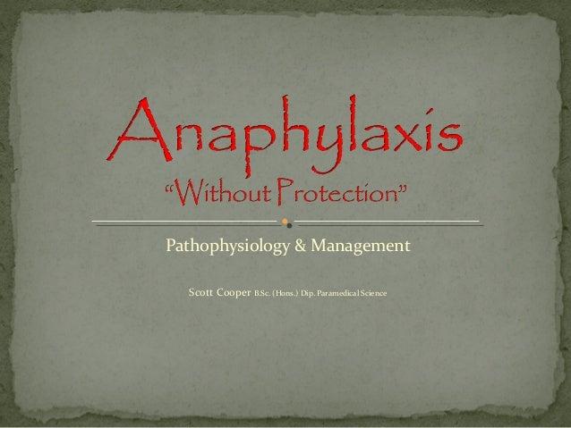Pathophysiology & ManagementScott Cooper B.Sc. (Hons.) Dip. Paramedical Science