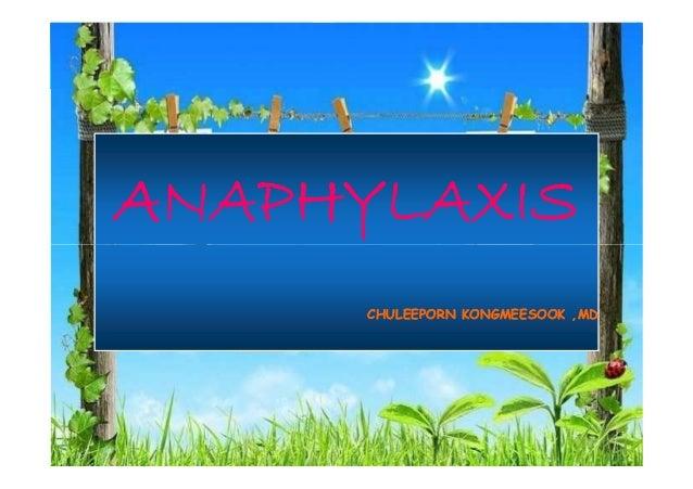ANAPHYLAXIS CHULEEPORN KONGMEESOOK ,MD