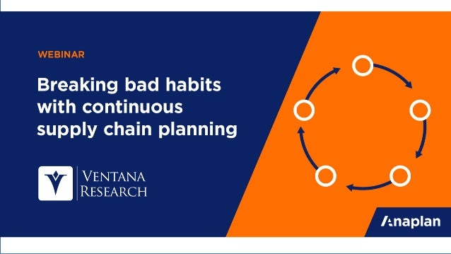 Breaking Bad Habits With Continuous Supply Chain Planning