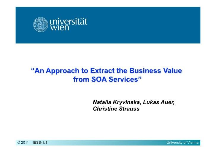 Natalia Kryvinska, Lukas Auer,                    Christine Strauss© 2011   IESS-1.1                              Universi...