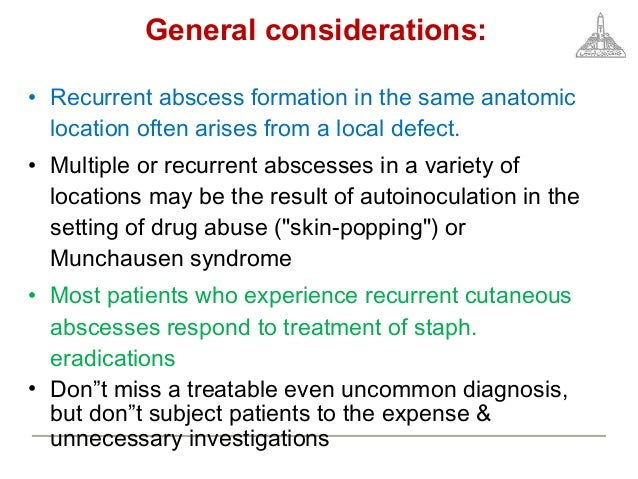 An approach to the patient with recurrent skin abscesses