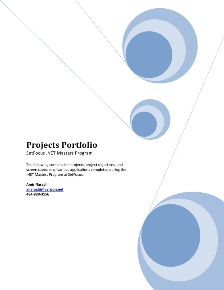 Projects Portfolio SetFocus .NET Masters Program  The following contains the projects, project objectives, and screen capt...