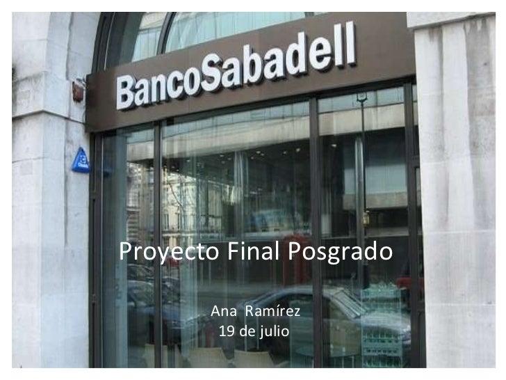 Proyecto Final Posgrado Ana  Ramírez 19 de julio