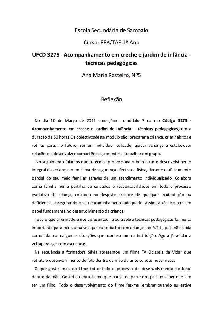 Escola Secundária de Sampaio                            Curso: EFA/TAE 1º AnoUFCD 3275 - Acompanhamento em creche e jardim...