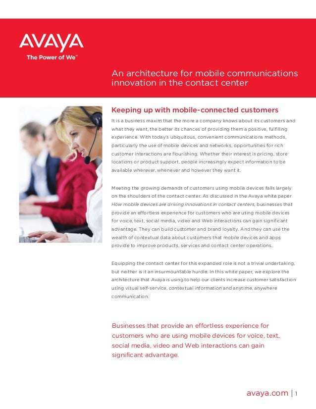 An architecture for mobile communications innovation in the contact center Keeping up with mobile-connected customers It i...