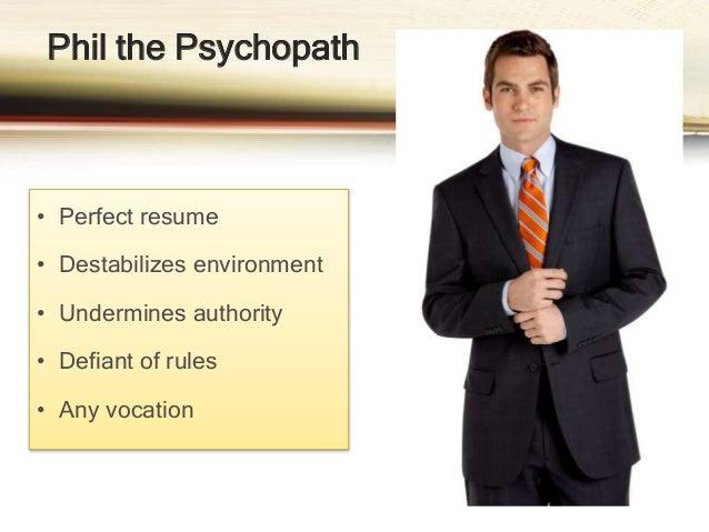 A narcissist, sociopath, and psychopath at work