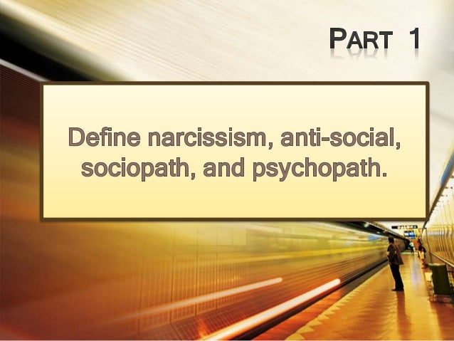 • Untruthful and insincere • Lack of remorse • Poor judgment • Threatens suicide • Highly sexual • No life plan