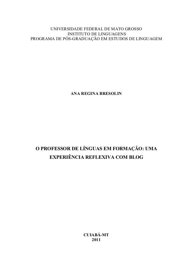 UNIVERSIDADE FEDERAL DE MATO GROSSO              INSTITUTO DE LINGUAGENSPROGRAMA DE PÓS-GRADUAÇÃO EM ESTUDOS DE LINGUAGEM ...