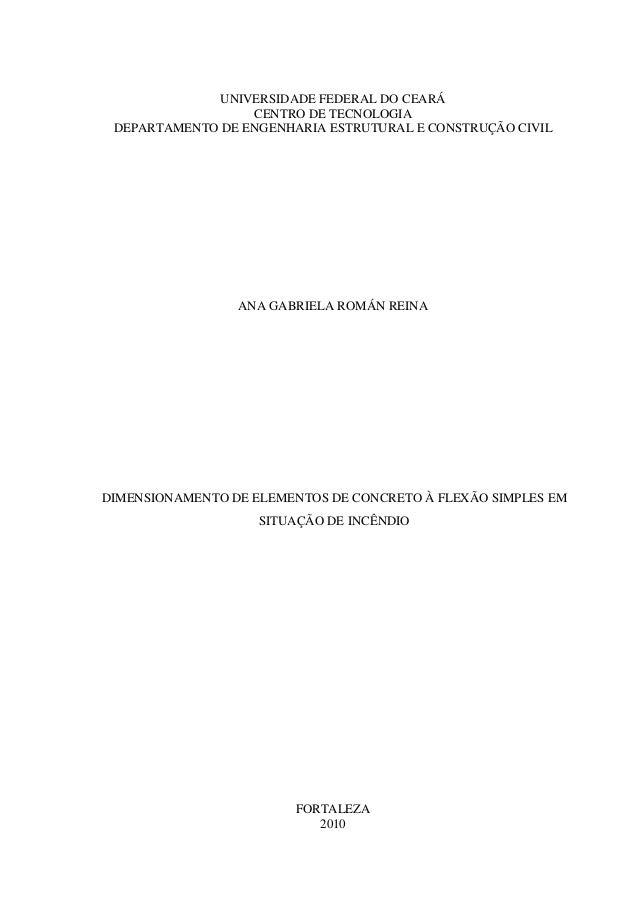 UNIVERSIDADE FEDERAL DO CEARÁ CENTRO DE TECNOLOGIA DEPARTAMENTO DE ENGENHARIA ESTRUTURAL E CONSTRUÇÃO CIVIL ANA GABRIELA R...