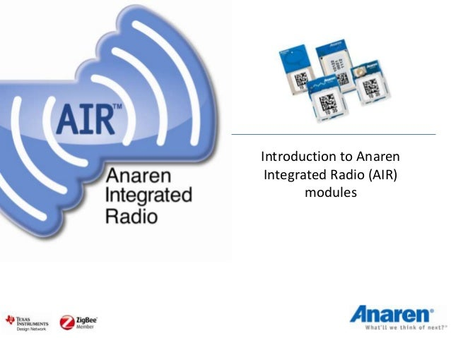 Introduction to Anaren Integrated Radio (AIR)        modules